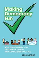Making Democracy Fun PDF