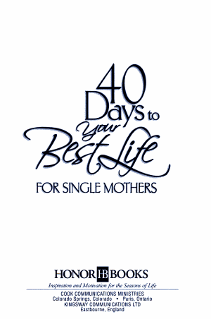 40 Days to Your Best Life for Single Mothers