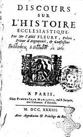 Discours sur l'histoire ecclesiastique. Par Mr l'abbé Fleury, ..