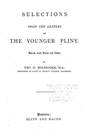 Selections from the letters of the younger Pliny