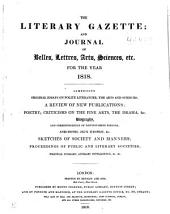 The Literary Gazette: A Weekly Journal of Literature, Science, and the Fine Arts, Volume 2
