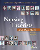 Nursing Theorists and Their Work - E-Book: Edition 7