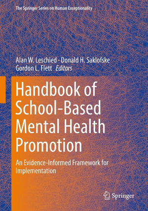 Handbook of School Based Mental Health Promotion