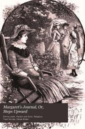 Margaret's journal; or, Steps upward