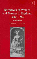 Narratives of Women and Murder in England  1680 1760 PDF