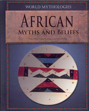 African Myths and Beliefs PDF