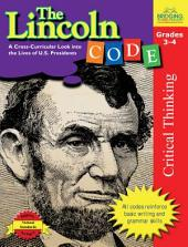The Lincoln Code: A Cross-Curricular Look into the Lives of U.S. Presidents