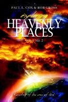 Exploring Heavenly Places   Volume 2   Revealing of the Sons of God PDF