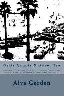 Grits Grunts and Sweet Tea PDF