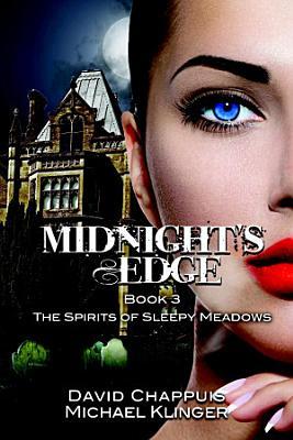 Midnight s Edge  The Spirits of Sleepy Meadows PDF