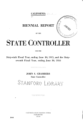 Biennial Report of the State Controller for the ... Fiscal Year Ending ... and the Fiscal Year Ending ...