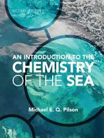 An Introduction to the Chemistry of the Sea PDF