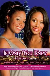 Hotlanta Book 2  If Only You Knew PDF