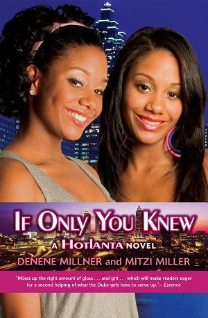 Hotlanta Book 2  If Only You Knew