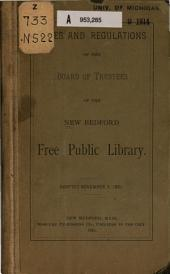 Rules and regulations of the Board of trustees of the New Bedford Free public library: Adopted November 3, 1891