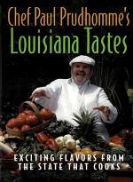 Chef Paul Prudhomme's Louisiana Tastes