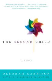 The Second Child: Poems
