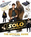 Solo A Star Wars Story The Official Guide Book PDF