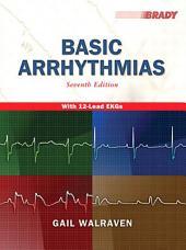 Basic Arrhythmias: Edition 7