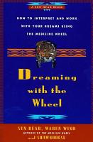 Dreaming With the Wheel PDF