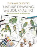 The Laws Guide to Nature Drawing and Journaling Book