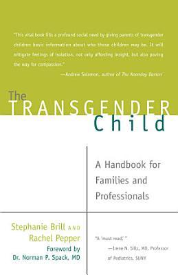 The Transgender Child