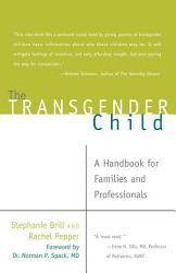 The Transgender Child Book PDF
