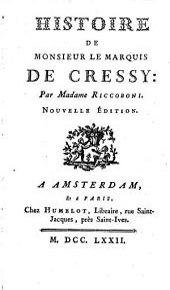 Histoire de Monsieur le marquis de Cressy: