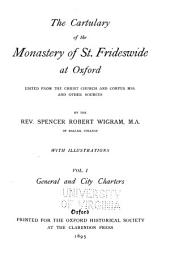 The Cartulary of the Monastery of St. Frideswide at Oxford: Volume 28