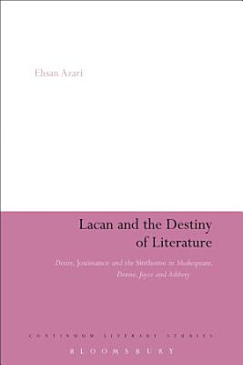 Lacan and the Destiny of Literature PDF