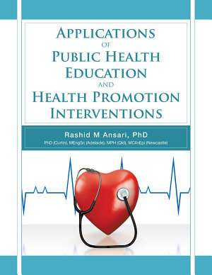 Applications of Public Health Education and Health Promotion Interventions