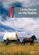 Dominoes: Three: Little House on the Prairie