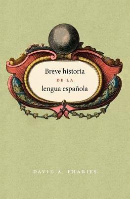 Breve historia de la lengua espa  ola PDF