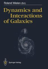 Dynamics and Interactions of Galaxies: Proceedings of the International Conference, Heidelberg, 29 May – 2 June 1989