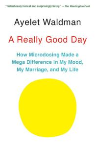A Really Good Day Book