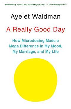 A Really Good Day PDF