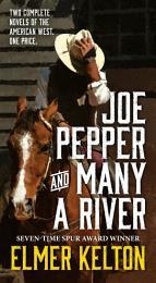 Joe Pepper and Many a River