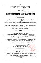 A Complete Treatise on the mensuration of Timber, etc