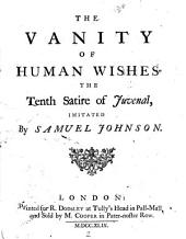 The Vanity of Human Wishes: The Tenth Satire of Juvenal, Imitated by Samuel Johnson
