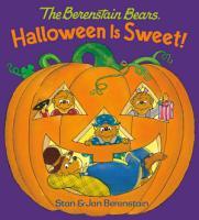 Halloween Is Sweet  the Berenstain Bears  PDF