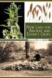 New Lives for Ancient and Extinct Crops PDF