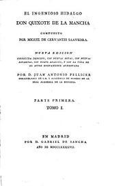 El ingenioso hidalgo Don Quixote de la Mancha: Parte 1,Volumen 1