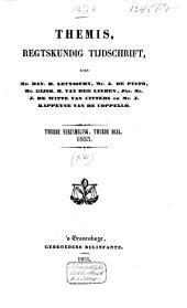 Themis: regtskundig tijdschrift : verzameling van bijdragen tot de kennis van het publiek- en privaatrecht, Volume 16