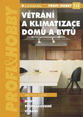 Větrání a klimatizace domů a bytů: (2., přepracované vydání)
