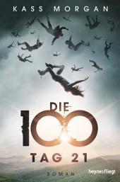 Die 100 - Tag 21: Roman