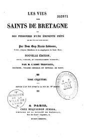 Les vies des saints de Bretagne et des personnes d'une éminente piété qui ont vécu dans la même province