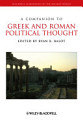 A Companion to Greek and Roman Political Thought