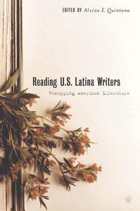 Reading U S  Latina Writers Book