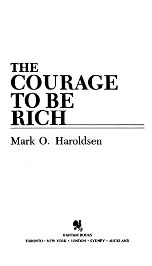 Courage to Be Rich