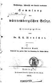 Vollständige, historisch und kritisch bearb: Sammlung der württembergischen Gesetze, Band 9